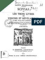 De Bingen Hildegarde - SCIVIAS Ou Les Trois Livres Des Visions Et Revelations Livre Second
