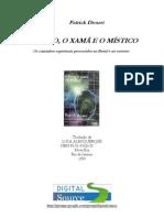 Patrick Drouot-O_Fisico_o_Xama_e_o_Mistico