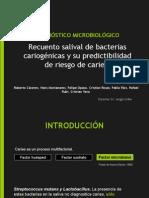 Diagnostico microbiológico de caries, y su predictibilidad de riesgo cariogénico