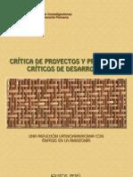 Critica de Proyectos y Proyectos Criticos de Desarrollo. Jorge Gasche (Editor)[1]