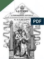 De La Rive a C - La Femme Et l Enfant Dans La Franc-maconnerie Universelle