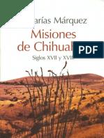 Misiones de Chihuahua Siglos Xvii y Xviii