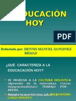 La Educación de hoy