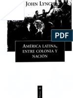 John Lynch America Latina Entre Colonia y Nacion (2001)