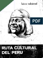 Ruta Cultural Del Peru - LUIS E VALCARCEL