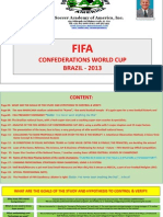 Fifa-confederations World Cup 2013-Brazil - Study, 07-02-2013
