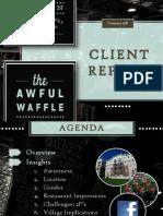 Final Presentation Awful Waffle