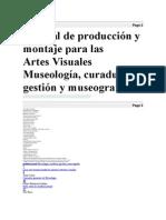 Manual d Eproduccion y Montaje Para Artes Visuales