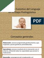 Desarrollo Evolutivo del Lenguaje en la Etapa Prelingüística