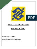 Material Matemática Básica - Banco do Brasil 2012 - Professor Rogério Freitas