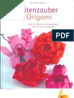 Blutenzauber Mit Origami Wie Sie Papier in Ein Leuchtendes Blumenmeer Verwandeln - Jens Helge Dohmen