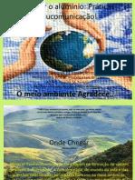 Projeto Educomunicação ambiente na Escola