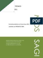 ETEC-05-2011 Inclusão produtiva no Censo Suas 2011 subsídios ao Pronatec BSM