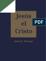 Jesus El Cristo - James e. Talmage