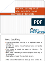 Cyber crime, web jacking, email frauds,cyber terrorism, use of encryption by terrorists