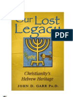 66645392 Our Lost Legacy by Dr John Garr