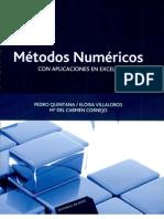 Métodos numéricos con aplicaciones en Excel Pedro Alberto Quintana Hernández