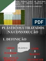 PLÁSTICOS UTILIZADOS NA CONSTRUÇÃO