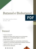 Biobutanol