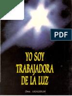 Akalisun - Yo Soy Trabajadora de La Luz