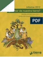 Comer de Nuestra Tierra? Estudios de caso sobre tierra y producción de alimentos en Bolivia