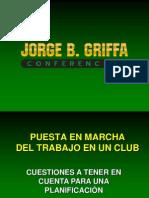 JORGE GRIFFFA Puesta en Marcha de Un Club