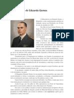Biografia Marechal Eduardo Gomes 30-05-2010