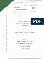 Bowerman Divorce Transcripts - June 14 2013 - Continuance Day 1