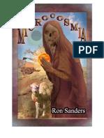 Microcosmia by Ron Sanders