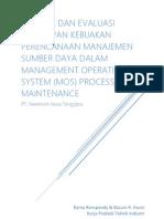 Analisis dan Evaluasi Penerapan Kebijakan Perencanaan Manajemen Sumber Daya dalam Management Operating System (MOS) Process Maintenance di PT. Newmont Nusa Tenggara