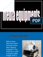 Media Equipments 1