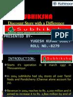 subhiksha-091022155812-phpapp01