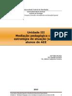 Unidade 3 Mediacao Pedagogica AEE