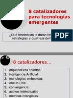 8 catalizadores para tecnologías emergentes