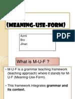 M-U-F framework