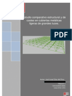 Estudio comparativo, estructural y de costes en cubiertas metálicas ligeras de grances luces