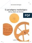 O Paradigma Mediológico Debray depois de McLuhan Domingues LIVRO.pdf