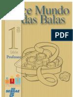 Jovens Empreendedores Primeiros Passos - 1ª Série - Manual do Professor