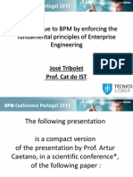 """BPM Conference Portugal 2013 - José Tribolet """"Adding value to BPM by enforcing the fundamental principles of enterprise engineering"""""""
