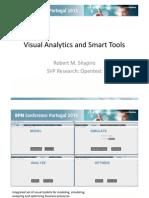 "BPM Conference Portugal 2013 - Robert Shapiro ""Visual Analytics in BPM systems"""