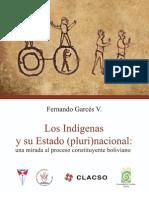 Los Indigenas Y Su Estado Plurinacional; Una Mirada Al Proceso Constituyenye Boliviano..pdf
