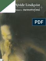 Lindqvist, John Ajvide - Jak Zachazet s Nemrtvymi