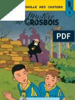 BDFR - LA PATROUILLE DES CASTORS - 01 - Le Mystère De Grosbois