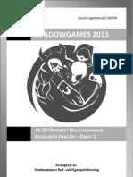 Shadowgames Fantasy 2013 - Draft 1