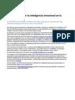 Cómo aprovechar tu inteligencia emocional en la oficina