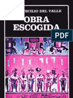 Jose Cecilio Del Valle. Obra Escogida.