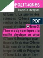 Stengers Isabelle Cosmopolitiques 3 Thermodynamique La Realite Physique en Crise