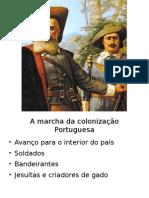 a marcha da colonização portuguesa