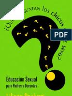 Qué preguntan los chicos sobre sexo Educación sexual para padres y docentes
