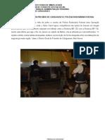 OPERAÇÃO CONJUNTA SUAPI E POLICIA RODOVIARIA FEDERAL